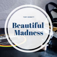 Tony Bennett - Beautiful Madness