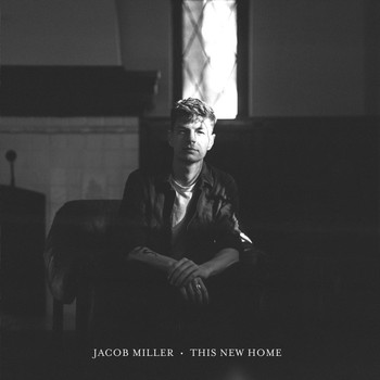 Jacob Miller - This New Home (Explicit)