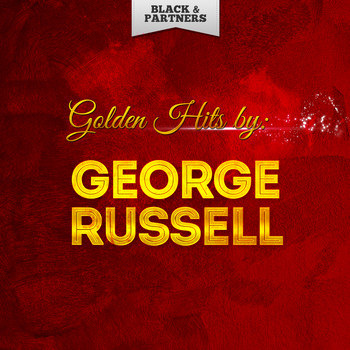 George Russell - Golden Hits By George Russell