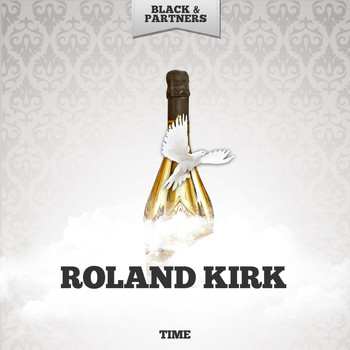 Roland Kirk - Time