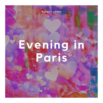 Quincy Jones - Evening in Paris