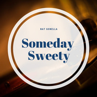 Nat Gonella And His Georgians - Someday Sweety