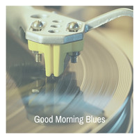 Count Basie - Good Morning Blues