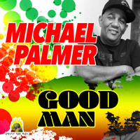 Michael Palmer - Good Man