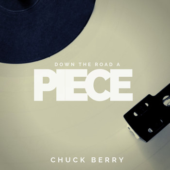 Chuck Berry - Down the Road a Piece (Pop)