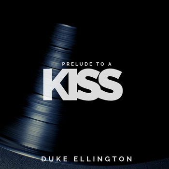 Duke Ellington - Prelude to a Kiss (Jazz)