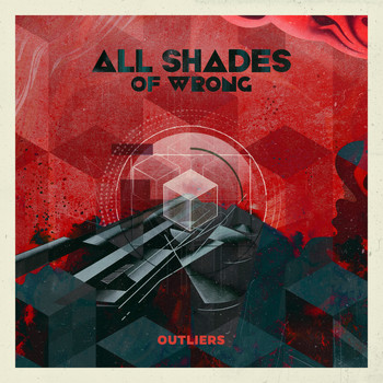 All Shades of Wrong - Outliers