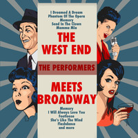 The Performers - The West End Meets Broadway