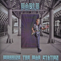 Pablo - Working the Way Station