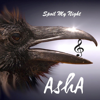 Asha - Spoil My Night