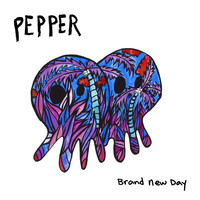 Pepper - Brand New Day
