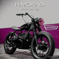 H-MORAD - Wake Me Up