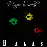 Magic Smokah - Balas