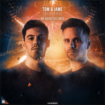 Tom & Jame featuring Æmes - No Hard Feelings