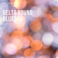 Ivie Anderson, Duke Ellington - Delta Bound Blues