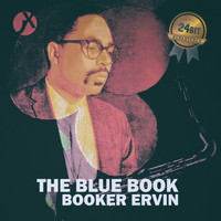 Booker Ervin - The Blue Book (24 Bit Remastered)