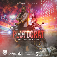 I-Octane - Plutocrat - Single