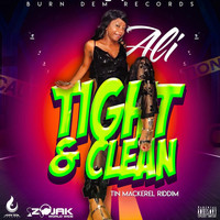 Ali - Tight & Clean (Explicit)