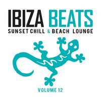 Ibiza Beats - Ibiza Beats Vol. 12 (Sunset Chill & Beach Lounge)