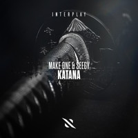 Make One & Seegy - Katana