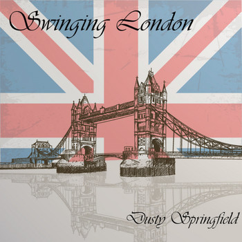 Dusty Springfield - Swinging London