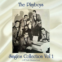 The Playboys - Singles Collection Vol 1 (All Tracks Remastered 2019)