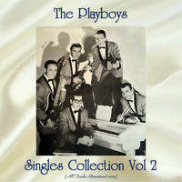 The Playboys - Singles Collection Vol 2 (All Tracks Remastered 2019)