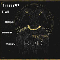 Rod - Ghetto232 (Explicit)