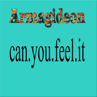Armagideon - Can You Feel It
