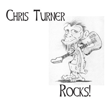 Chris Turner - Rocks!