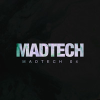 Various Artists - Madtech 04