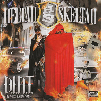 Heltah Skeltah - D.I.R.T. Da Incredible Rap Team (Explicit)