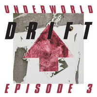 "Underworld - DRIFT Episode 3 ""HEART"""