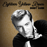 Bobby Darin - Eighteen Yellow Roses