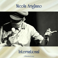 Nicola Arigliano - International (All Tracks Remastered 2019)