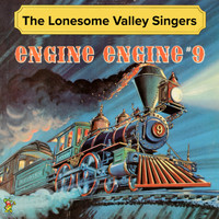 The Lonesome Valley Singers - Engine Engine # 9 (Country & Western Million Record Sellers)