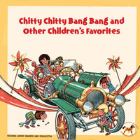 Rocking Horse Players and Orchestra - Chitty Chitty Bang Bang and Other Children's Favorites
