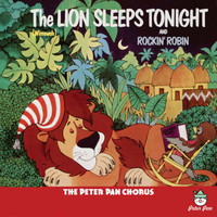 The Peter Pan Chorus - The Lion Sleeps Tonight