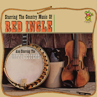 Red Ingle and His Natural Seven, Happy Jesters - Starring The Country Music of Red Ingle