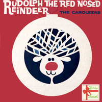 The Caroleers - Rudolph The Red Nosed Reindeer