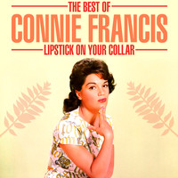 Connie Francis - The Best Of - Lipstick On Your Collar