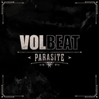 Volbeat - Parasite (Explicit)