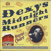 Dexys Midnight Runners - Live At The Royal Court Liverpool 2003 (Live)