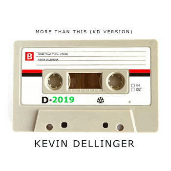 Kevin Dellinger - More Than This (KD Version)