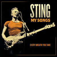 Sting - Every Breath You Take (My Songs Version)
