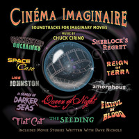 Chuck Cirino - Cinema Imaginaire