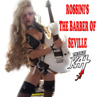 The Great Kat - Rossini's The Barber Of Seville (Explicit)