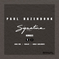 Paul Hazendonk - Signature Series (Remixes Part 1)