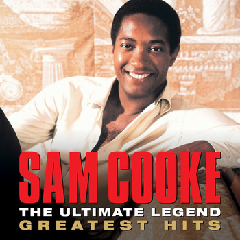 Sam Cooke - The Ultimate Legend Sam Cooke Greatest Hits
