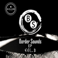 Various Artist - Border Sounds Ep Vol 3